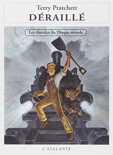 9782841726882: Les annales du Disque-Monde, Tome 35 : Déraillé
