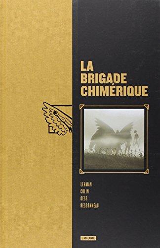 La brigade chimérique, Intégrale :