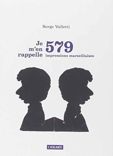 9782841727339: je m'en rapelle ; 579 impressions marseillaises