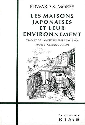 9782841740499: Les maisons japonaises et leur environnement