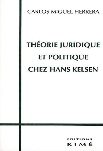 9782841741069: Théorie juridique et politique chez Hans Kelsen