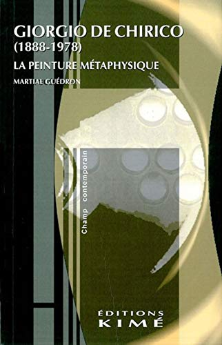 9782841741427: Giorgio de Chirico: 1888-1978 : la peinture métaphysique