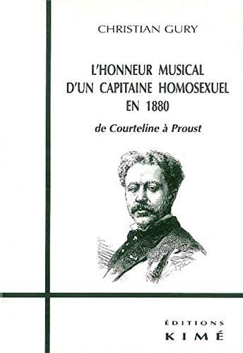 9782841741564: L'Honneur musical d'un capitaine homosexuel