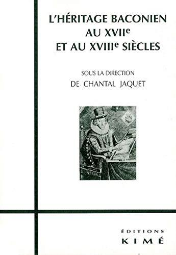 9782841742073: L'h�ritage baconien au XVIIe et XVIIIe si�cles