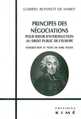 Principes des négociations: Bonnot de Mably, Gabriel