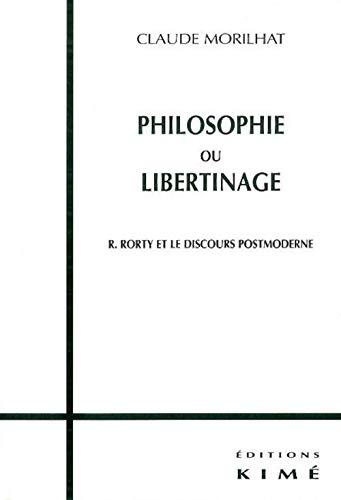 Philosophie ou libertinage: Morilhat, Claude