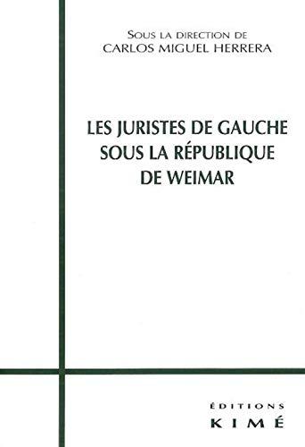 Juristes de gauche sous la république de Weimar: Herrera, Carlos Miguel