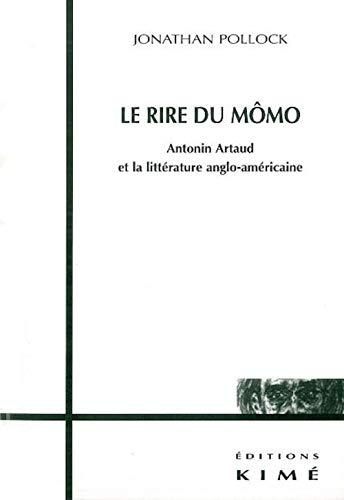 9782841742820: Le rire du Mômo. Antonin Artaud et la littérature anglo-américaine