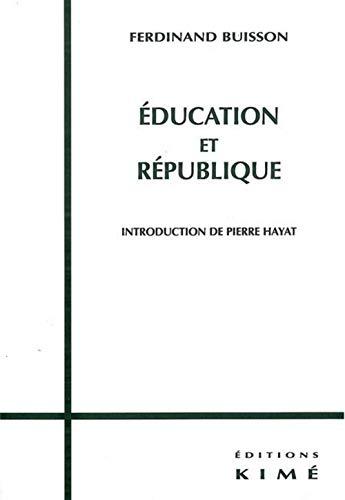 Education et République: Buisson, Ferdinand