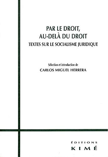 PAR LE DROIT, AU-DELA DU DROIT: HERRERA CARLOS MIGUE