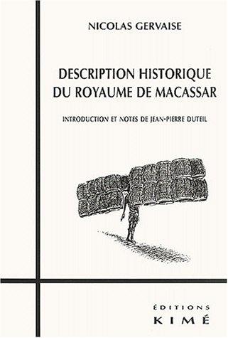 9782841743087: Description historique du royaume de Macassar