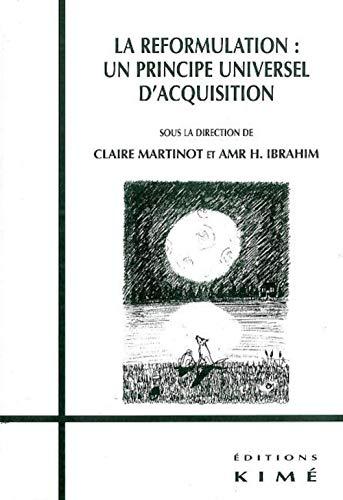 La reformulation : un principe universel d'acquisition: Claire Martinot