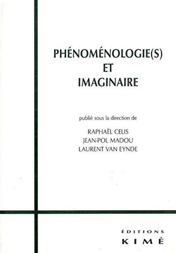 9782841743377: Phénoménologie(s) et imaginaire