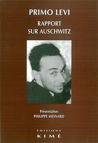 Rapport sur Auschwitz: Levi, Primo