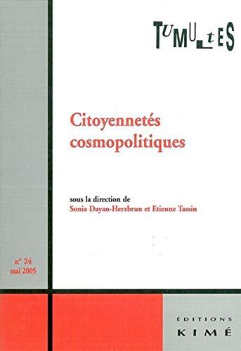 9782841743674: Tumultes, N° 24 : Citoyennetés cosmopolitiques