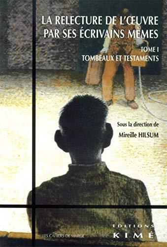 RELECTURE DE L OEUVRE T1 -TOMBEAUX ET TE: HILSUM MIREILLE