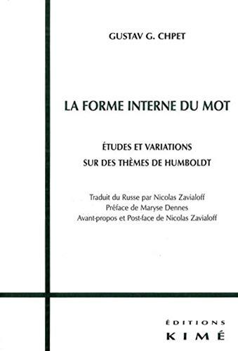 FORME INTERNE DU MOT: CHPET,GUSTAV G.