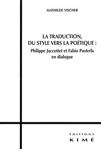 Traduction, du style vers la poétique: Vischer, Mathilde