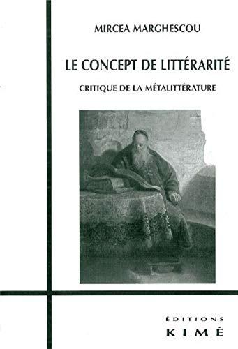 CONCEPT DE LITTERARITE -LE-: MARGHESCU MIRCEA