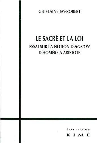 Sacré et la loi (Le): Jay-Robert, Ghislaine