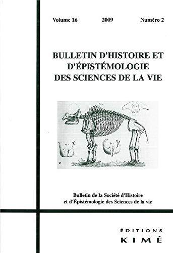 9782841745029: Bulletin d'histoire et d'épistémologie des sciences de la vie, N° 16-2