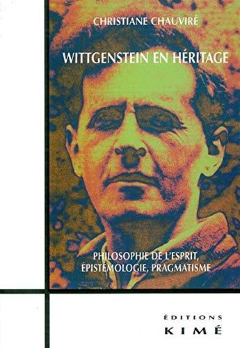 Wittgenstein en héritage: Chauvir�, Christiane