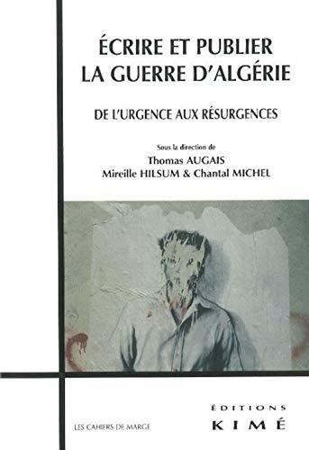Ecrire et publier la guerre d'Algérie: Augais, Thomas
