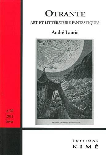 9782841745586: Otrante, N° 29, hiver 2011 : Art et littérature fantastiques