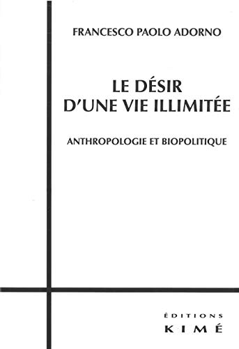 Désir d'une vie illimitée (Le): Adorno, Francesco Paolo