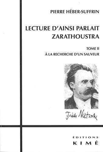 LECTURE D AINSI PARLAIT ZARATHOUSTRA T2: HEBERT SUFFRIN
