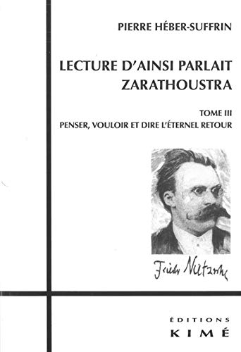 Lecture d'Ainsi parlait Zarathoustra, t. 03: H�ber-Suffrin, Pierre