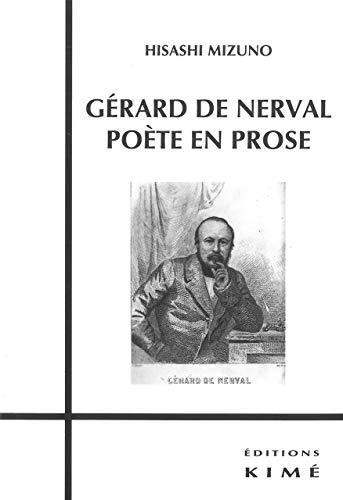 Gérard de Nerval, poète en prose: Mizuno, Hisashi