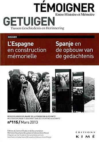 Témoigner entre histoire et mémoire, no 115: Collectif