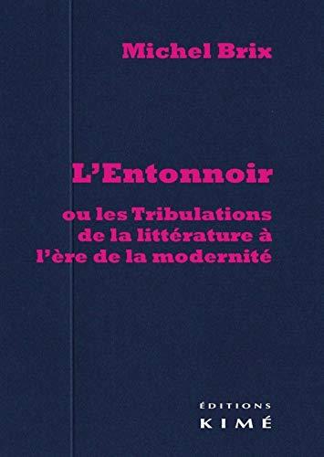 Entonnoir (L'): Brix, Michel