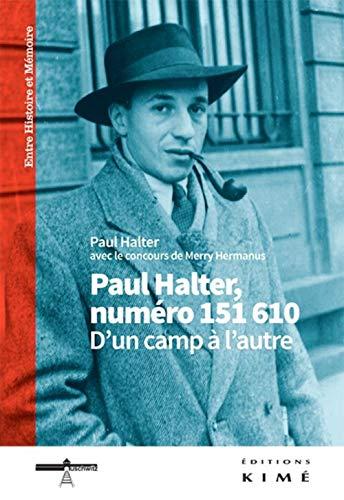 9782841746569: Paul Halter, numéro 151610. D'un camp à l'autre