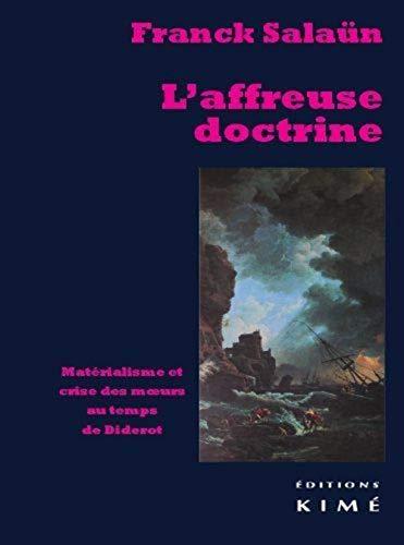 Affreuse doctrine (L'): Sala�n, Franck