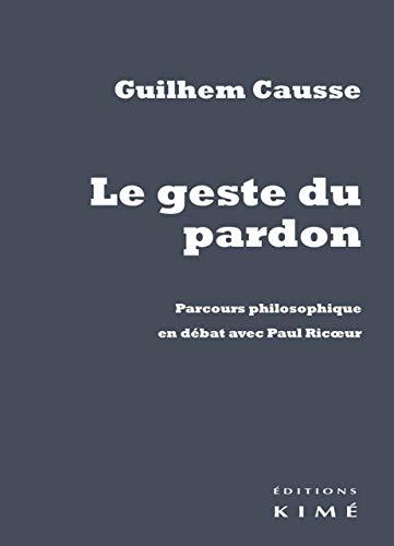 Geste du pardon (Le): Causse, Guilhem