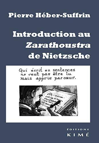 Intro. au Zarathoustra de Nietzsche: Héber-Suffrin, Pierre