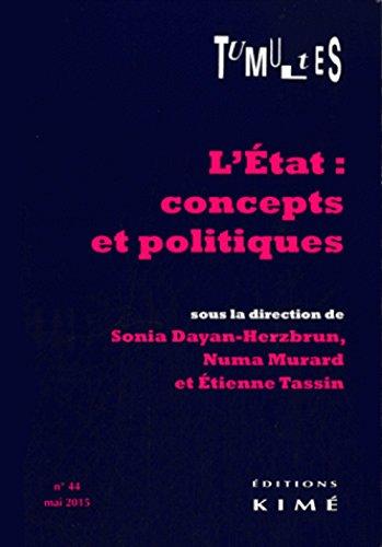 9782841747122: Tumultes N°44.L'Etat:Concepts et Politiques