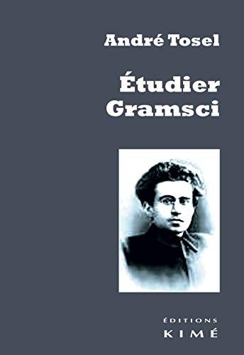 9782841747337: Etudier Gramsci : Pour une critique continue de la révolution passive capitaliste