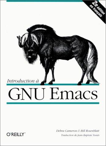 9782841770151: Introduction à GNU Emacs