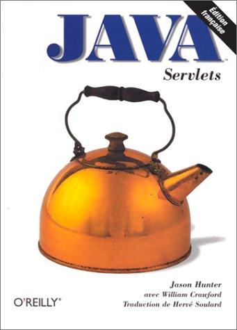 9782841770823: Servlets Java, guide du programmeur