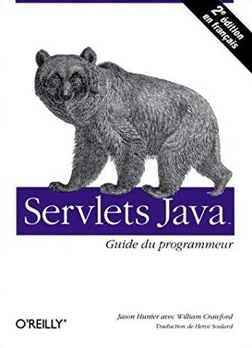 9782841771967: Servlets Java : Guide du programmeur
