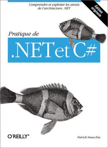 9782841772452: Pratique de .NET et C#