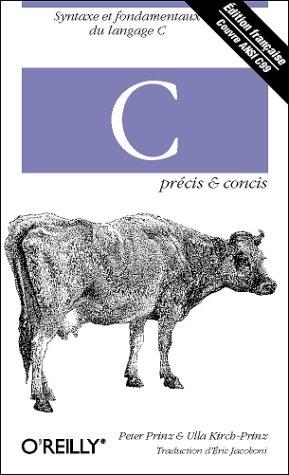 9782841772476: Syntaxe et fondamentaux du langage C