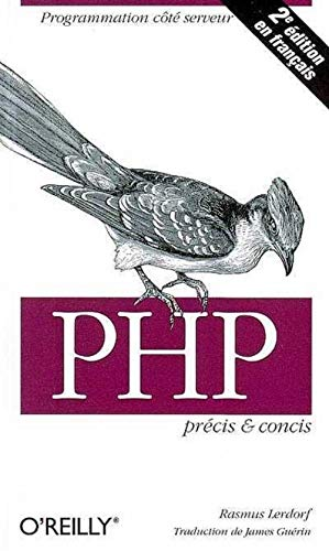PHP: Précis et concis (en français) (2841772497) by Rasmus Lerdorf; James Guérin