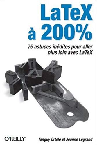 9782841772704: LaTeX à 200% (French Edition)
