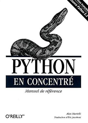 9782841772902: Python en concentr� : Manuel de r�f�rence