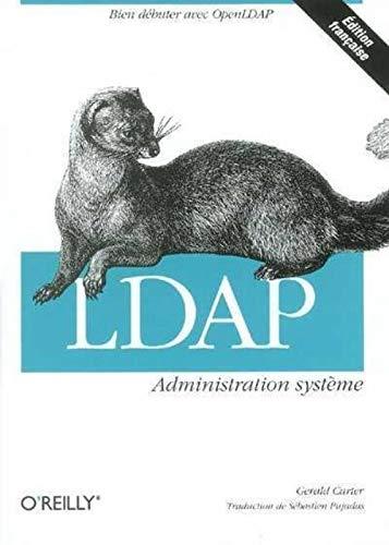 9782841772933: LDAP : Administration système