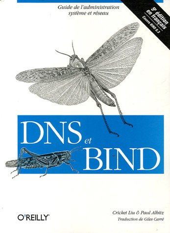 DNS ET BIND: LIU, CRICKET ; ALBITZ, PAUL